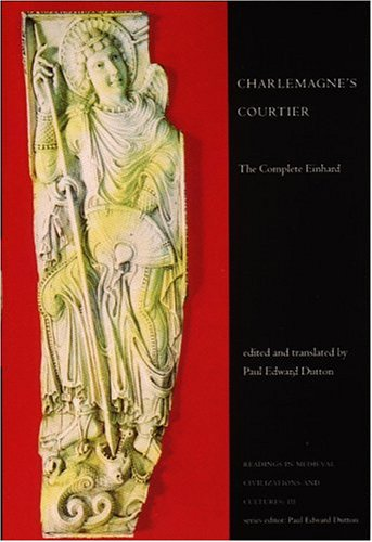 9781551111346: Charlemagne's Courtier: The Complete Einhard (Readings in Medieval Civilizations and Cultures)