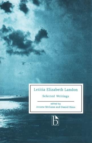 Letitia Elizabeth Landon : Selected Writings: Laetitia Elizabeth Landon