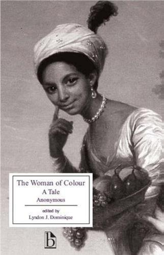 9781551111766: A Woman of Colour: A Tale (Broadview Editions)