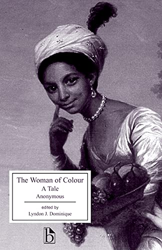9781551111766: The Woman of Colour: A Tale