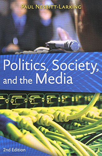 9781551111810: Politics, Society, and the Media: Canadian Perspectives