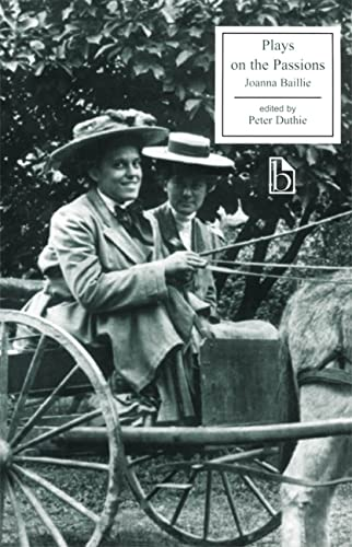9781551111858: Plays on the Passions (Broadview Literary Texts)