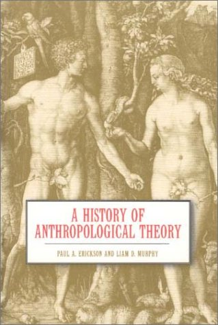 9781551111988: A History of Anthropological Theory
