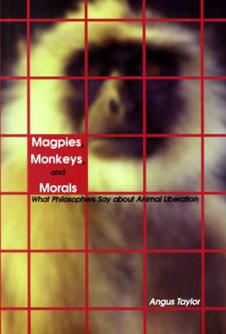 Magpies, Monkeys, and Morals: Taylor, Angus