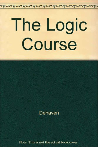 9781551112046: The Logic Course