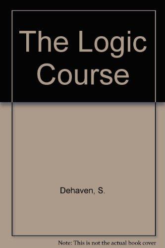9781551112077: The Logic Course
