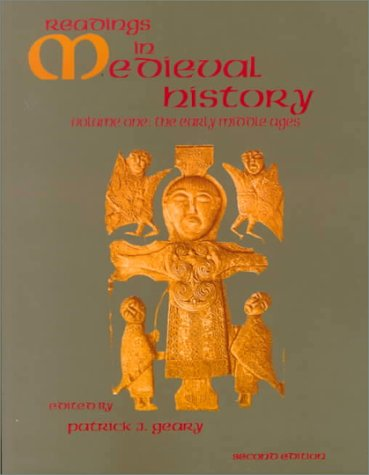 9781551112091: Readings In Medieval History, vol. 1: The Early Middle Ages