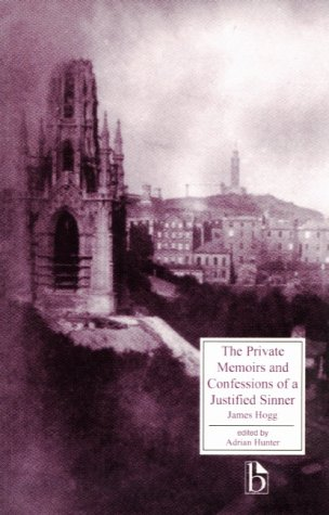 9781551112268: Private Memoirs and Confessions Of a Justified Sinner (Broadview Literary Texts)