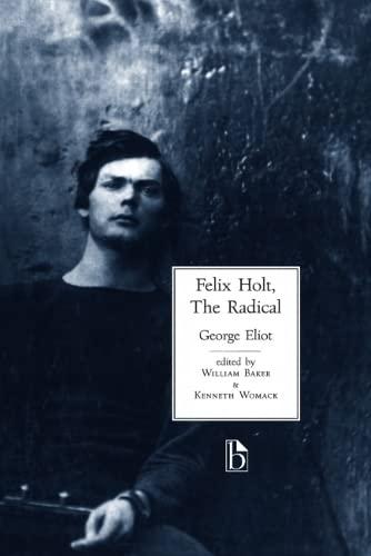 9781551112282: Felix Holt: The Radical