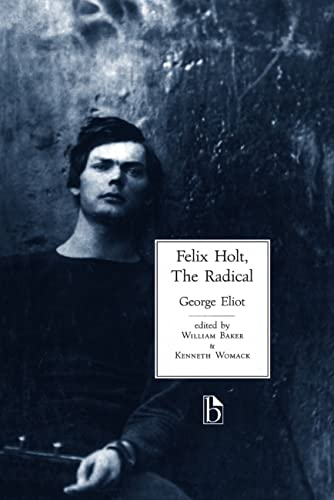 9781551112282: Felix Holt, The Radical
