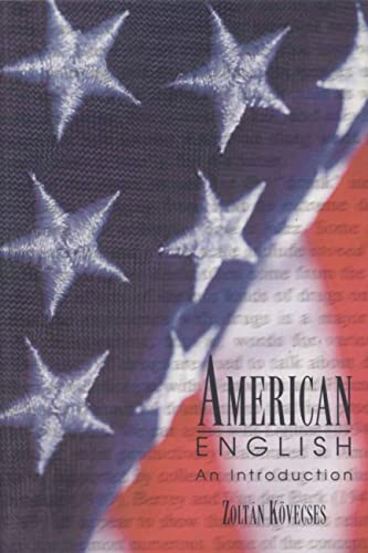 American English: An Introduction (Paperback): Zoltan Kövecses