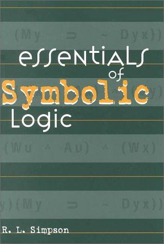 9781551112503: Essentials of Symbolic Logic