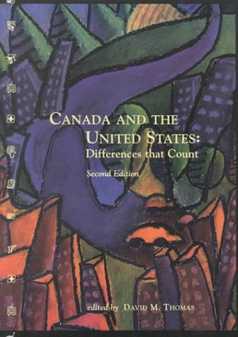 9781551112527: Canada and the United States: Differences that Count, Third Edition