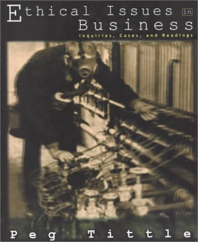 9781551112572: Ethical Issues in Business: Inquiries, Cases, and Readings