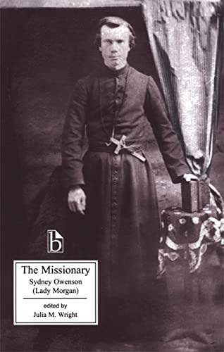 The Missionary: An Indian Tale (Broadview Literary Texts): Sydney Owenson