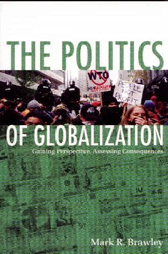 9781551112800: The Politics of Globalization