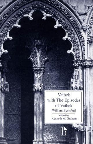 9781551112817: Vathek with the Episodes of Vathek