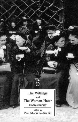 9781551113784: The Witlings and the Woman-hater