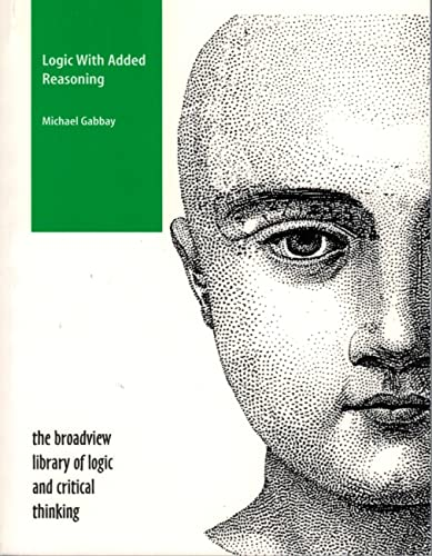 Logic with Added Reasoning (Paperback): Michael Gabbay