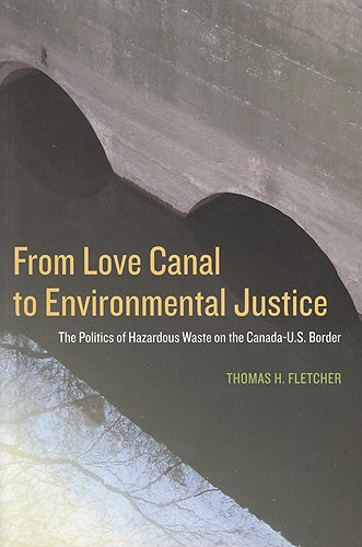 From Love Canal to Environmental Justice: The: Thomas H. Fletcher