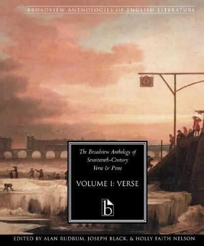 9781551114620: The Broadview Anthology of Seventeenth-Century Verse and Prose, Vol. 1: Verse (Broadview Anthologies of English Literature)