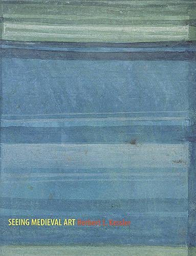 9781551115351: Seeing Medieval Art (Rethinking the Middle Ages)
