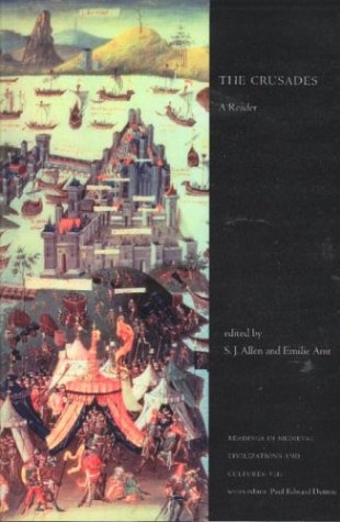 The Crusades: A Reader (Readings in Medieval: Sarah Jane Allen