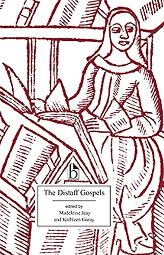 """9781551115603: The Distaff Gospels: A First Modern English Edition of """"Les Evangiles Des Quenouilles"""": A First Modern English Edition of """"Les Evangiles Des Quenouilles"""""""