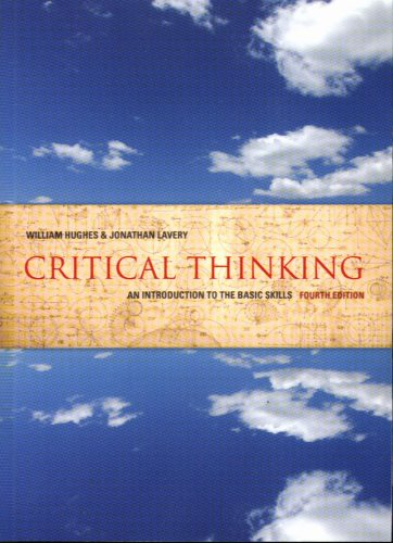 9781551115733: Critical Thinking: An Introduction to the Basic Skills