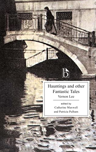 9781551115788: Hauntings And Other Fantastic Tales 1856-1935