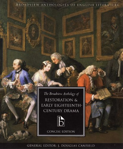 9781551115818: The Broadview Anthology of Restoration and Early Eighteenth (Broadview Anthologies of English Literature)