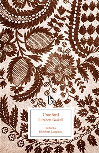 Cranford (Broadview Editions): Gaskell, Elizabeth