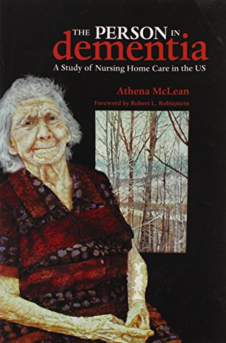 9781551116068: The Person in Dementia: A Study of Nursing Home Care in the US (Teaching Culture: UTP Ethnographies for the Classroom)