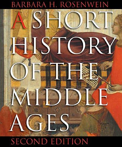 9781551116167: A Short History of the Middle Ages, 2nd Edition