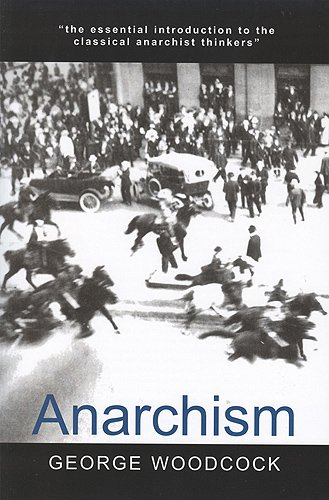 9781551116297: Anarchism (Broadview Encore Editions)