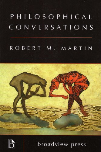 Philosophical Conversations (1551116499) by Robert M. Martin