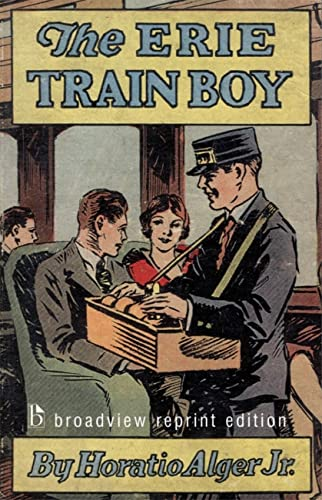 9781551116549: The Erie Train Boy