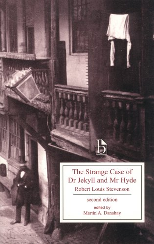 The Strange Case of Dr. Jekyll and Mr. Hyde, Second Edition (Broadview Editions)