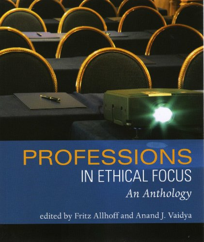 9781551116990: Professions in Ethical Focus: An Anthology