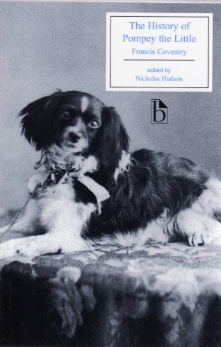 9781551117348: The History of Pompey the Little: Or The Life and Adventures of a Lap-Dog (Broadview Editions)
