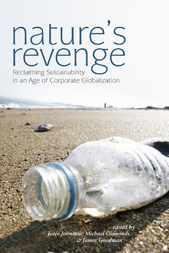 9781551117553: Nature's Revenge: Reclaiming Sustainability in an Age of Corporate Globalization