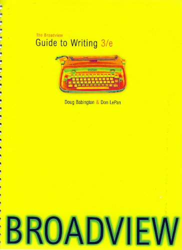 9781551117898: The Broadview Guide to Writing: U.S. Edition