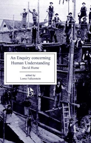 An Enquiry concerning Human Understanding (Broadview Editions): David Hume, Lorne Falkenstein (...