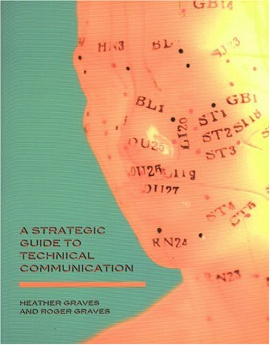 9781551118147: A Strategic Guide to Effective Technical Communication