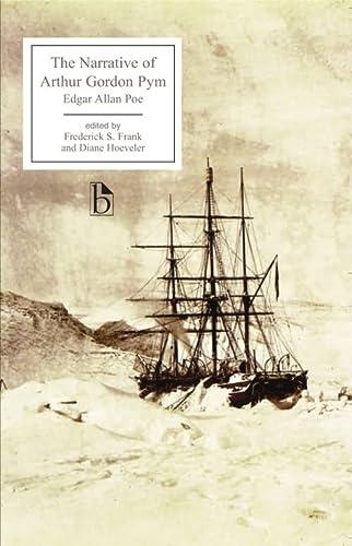 The Narrative of Arthur Gordon Pym of Nantucket (Broadview Editions): Diane Long Hoeveler