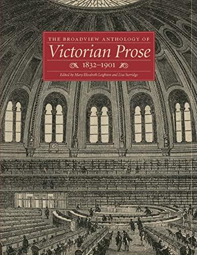 The Broadview Anthology of Victorian Prose 1832-1901: Surridge, Lisa (edt);