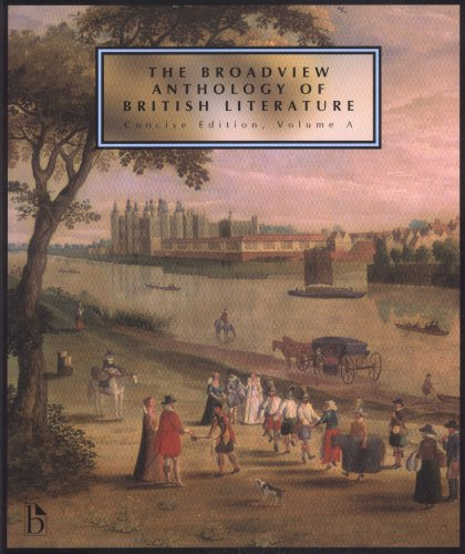 9781551118680: The Broadview Anthology of British Literature: The Medieval Period / the Renaissance and the Early Seventeenth Century / the Restoration and the Eighteenth Century