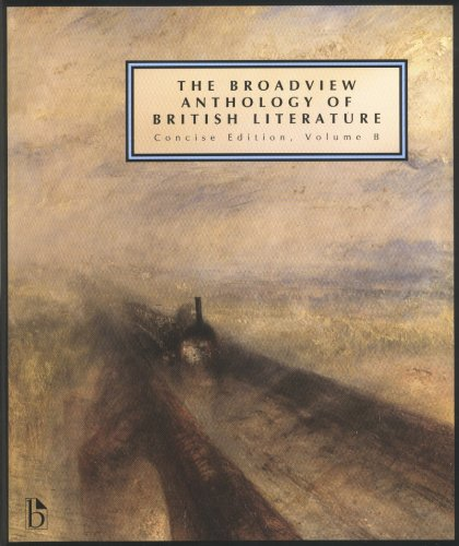 9781551118697: The Broadview Anthology of British Literature: Concise Volume B: Concise Edition, Volume B