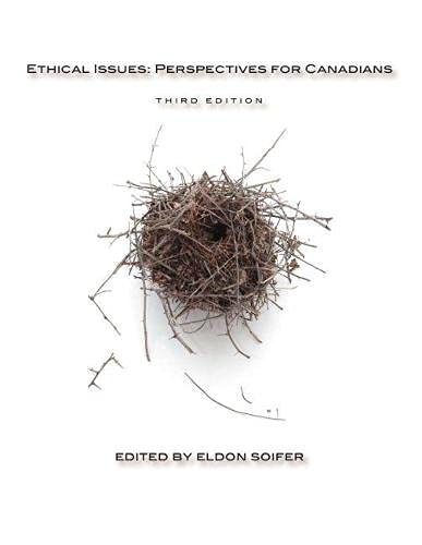 Ethical Issues, third edition: Perspectives for Canadians