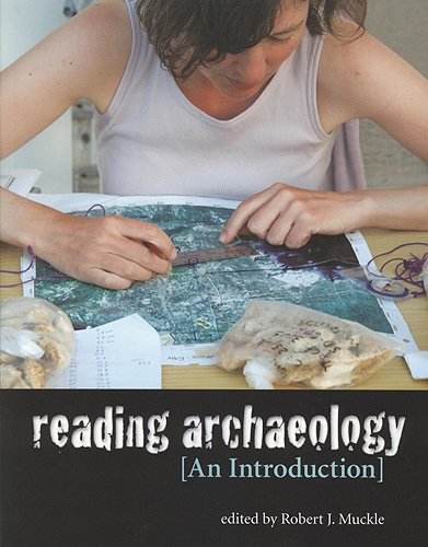 9781551118765: Reading Archaeology: An Introduction